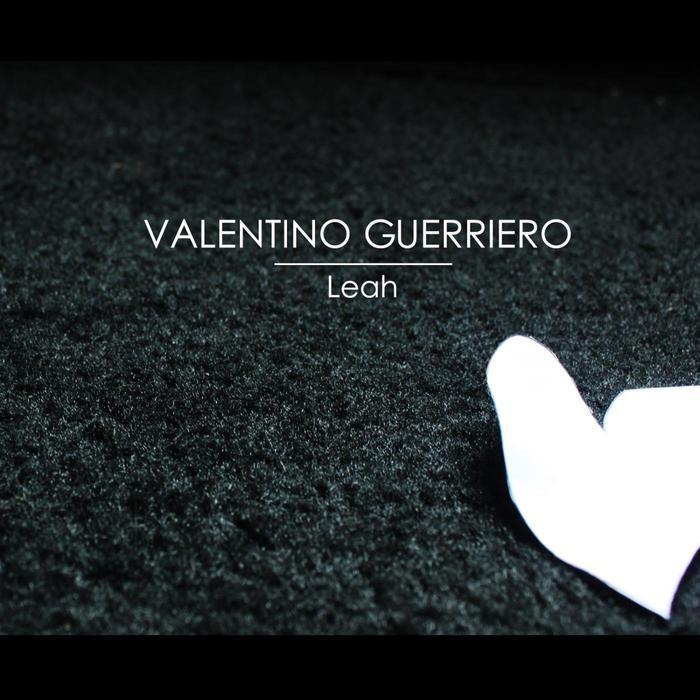 Valentino Guerriero - Leah [Ampispazi Recordings AMP 056] (30 June, 2014)