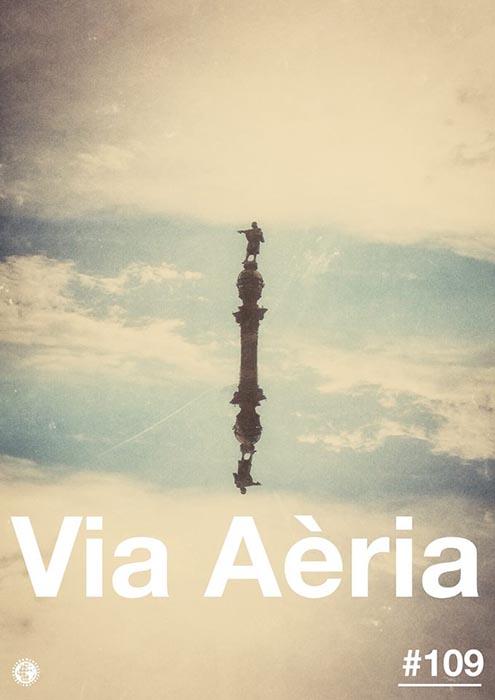 Via Aèria > Barcelona Radio Show #109