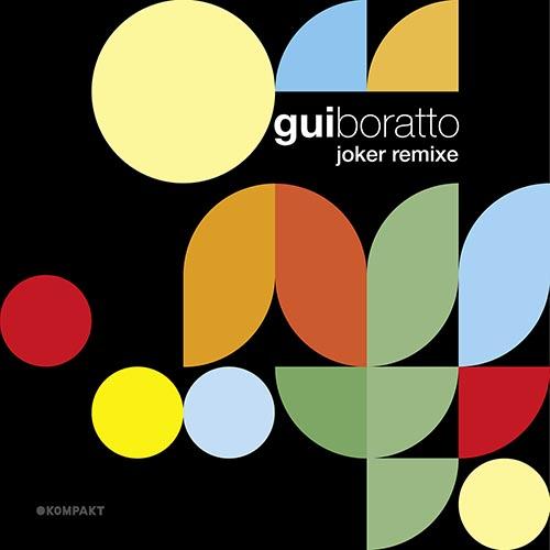 Gui Boratto - Joker Remixe EP [Kompakt KOMDIG 045] (04-08-2014)