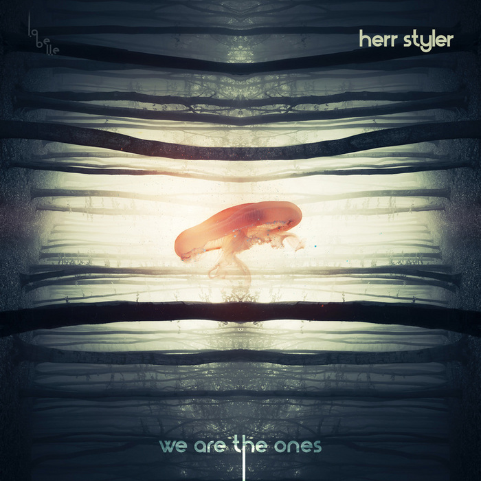 Herr Styler - We are the Ones [La Belle Records 63273] (30 June, 2014)