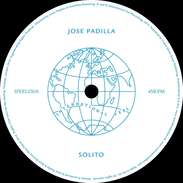 Jose Padilla - Solito [International Feel Recordings IFEEL030] (2014-07-07)