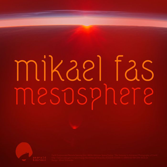 Mikael Fas - Mesosphere [Emerald & Doreen EDR 065] (25 July, 2014)