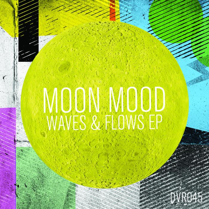 Moon Mood - Waves & Flows EP [Disco Volante Recordings DVR 045] (21 July, 2014)
