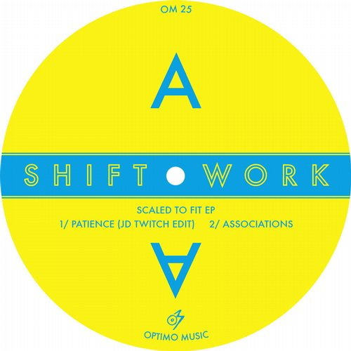 Shift Work - Scaled To Fit EP [Optimo Music OM25] (2014-06-30)