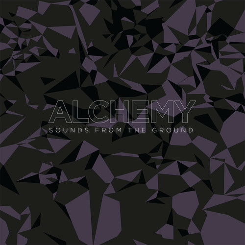 Sounds From The Ground - Alchemy [Upstream Records UP013-LP] (4th July 2014)