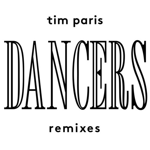 Tim Paris - Dancers Remixes [My Favorite Robot Records MFR105] (28 July 2014)
