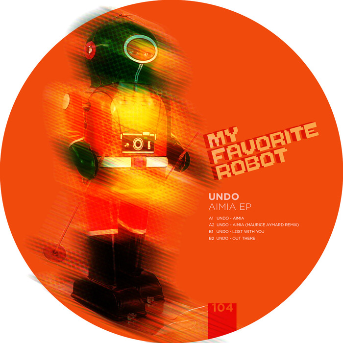 Undo - Aimia EP [My Favorite Robot Records MFR 104] (21 July 2014)