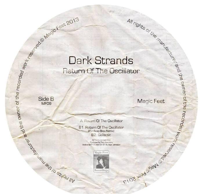 Dark Strands - Return Of The Oscillator [Magic Feet MF 09] (11 August, 2014)