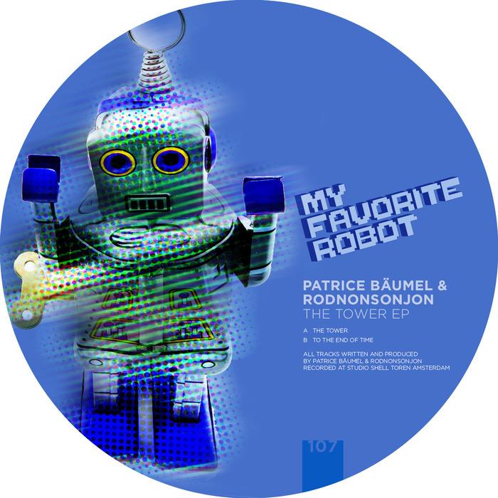 Patrice Baumel & RodNonSonJon - The Tower EP [My Favorite Robot Records MFR107] (25-08-2014)