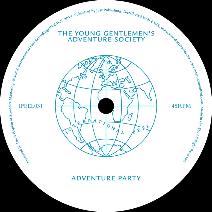 The Young Gentleman's Adventure Society / Parada 88 - Adventure Party / You're Gonna Miss Me [International Feel IFEEL031] (August 18th, 2014)