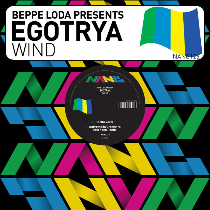Beppe Loda Presents Egotrya - Wind [Nang Records NANG126] (15 September, 2014)