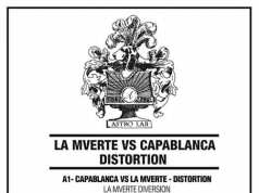 Capablanca vs La Mverte - Distortion EP [Astro Lab Recordings ALR 022] (20 October, 2014)