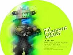 Clarian - Wasting Away Again in Moderation [My Favorite Robot Records MFR112] (03-11-2014)