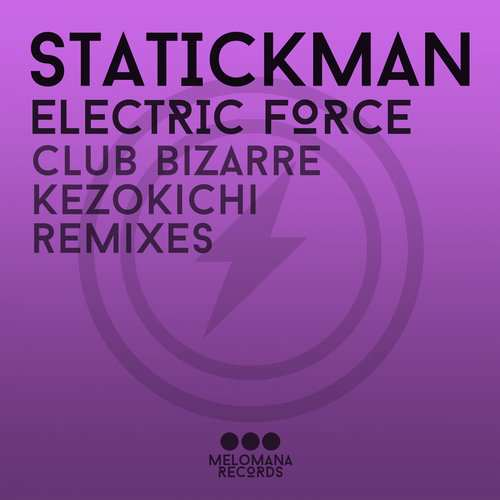 Statickman - Electric Force [Melomana Records MEL 003] (10 October, 2014)