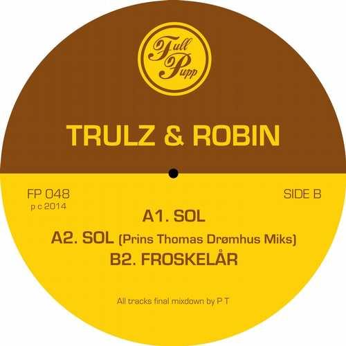 Trulz & Robin - Sol [Full Pupp FP048] (27 October, 2014)