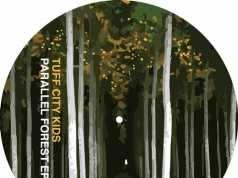 Tuff City Kids - Parallel Forest EP [Internasjonal INT030] (27 October, 2014)