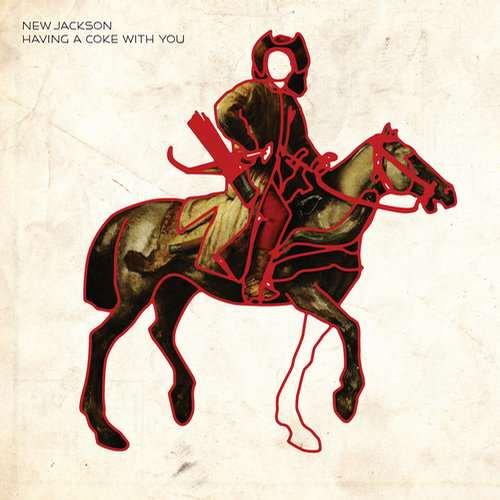 New Jackson - Having A Coke With You [Permanent Vacation PERMVAC 132-1] (17 November, 2014)