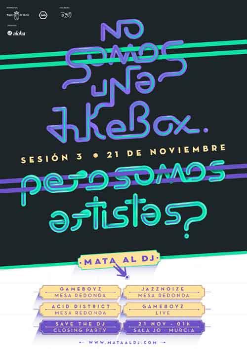 Mata Al Dj - No somos una jukebox pero, ¿somos artistas? 21/Nov/2014