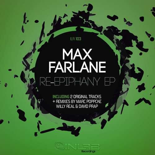Max Farlane - Re-Epiphany EP [Inlab Recordings ILR103] (2014-11-03)