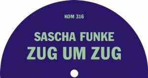 Sascha Funke - Zug Um Zug [Kompakt KOMPAKT316] (2014-11-10)