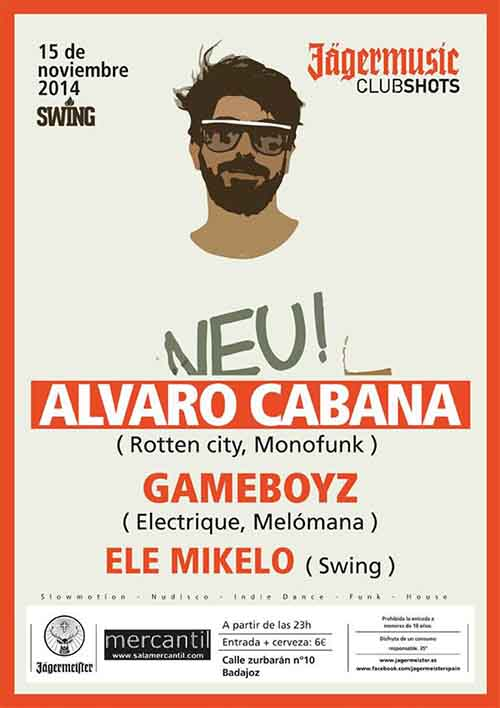 Swing @ especial clubshot Jaggermeister Party won Alvaro Cabana, Gameboyz & Ele Mikelo, Badajoz (15 November, 2014)