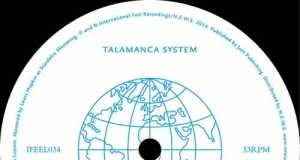 Talamanca System - Balanzat [International Feel Recordings IFEEL 034] (10 November, 2014)