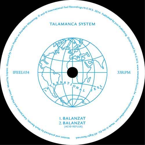 Talamanca System - Balanzat [International Feel Recordings IFEEL 034] (10 November, 2014)