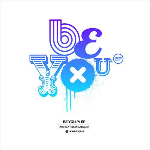 This Is A Recording - Be You EP [OCD Records OCD014] (13 November 2014)