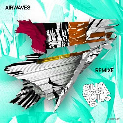 GusGus - Airwaves Remixe [Kompakt KOMPAKTDIGITAL049] (2014-12-09)