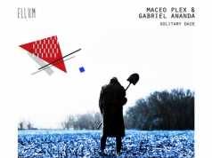 Maceo Plex & Gabriel Ananda - Solitary Daze [Ellum Audio ELL025] (15 December, 2014)