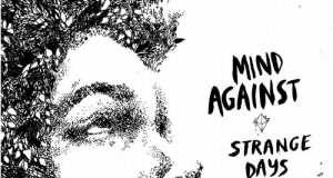 Mind Against - Strange Days [Life and Death LAD019] (15 December, 2014)