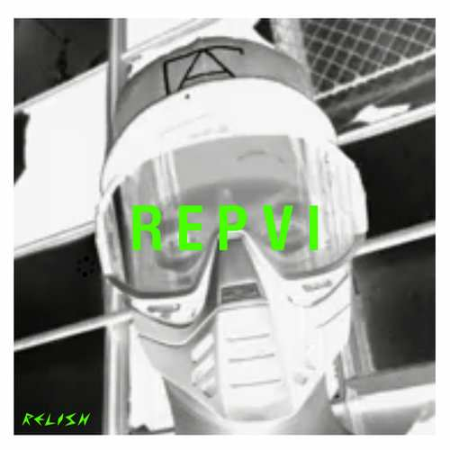 REPVI [Relish Recordings RR077] (19 December, 2014)