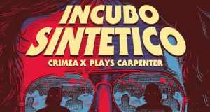Crimea X - Incubo Sintetico (Crimea X plays Carpenter) [To Lose La Track/Hell Yeah Recordings TLLT71/HYR7146] (12 January, 2015)