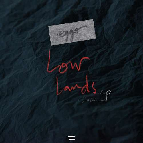 Eggo - Lowlands EP [A-Traction Records ATRACT030] (5 January, 2015)