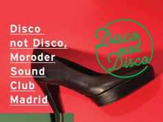 Disco not Disco (Fanateek One & MooMoonster) @ Moroder Sound Club, 3/01/2015