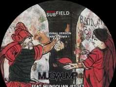 Mugwump - Until You're Worth It [Subfield SF003] (26 January 2015)