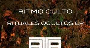 Ritmo Culto - Rituales Ocultos EP [Rock To The Beat Records RTTB018] (8 January, 2015)