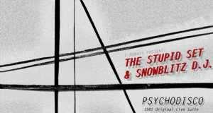 I-Robots present: The Stupid Set & Snowblits D.J. - Psychodisco (1981 Original live suite) [Opilec Music OPCM Ltd CD010] (19 January, 2015)