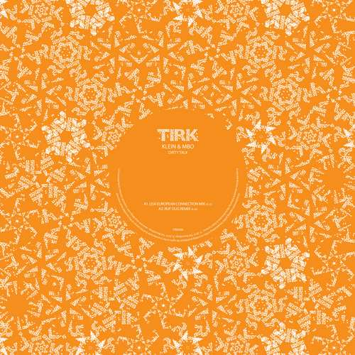 Klein & MBO - Dirty Talk [Tirk Records TIRK088] (16 February, 2015)