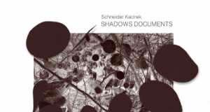 Schneider Kacirek - Shadows Documents [Bureau B BB175] (16 January, 2015)