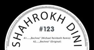 Shahrokh Dini - Compost Black Label #123 - Bechno EP [Compost Records CPT 465-1] (30 January, 2015)