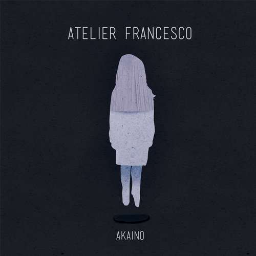 Atelier Francesco - Akaino [BOSO BOSO005] (1 March, 2015)