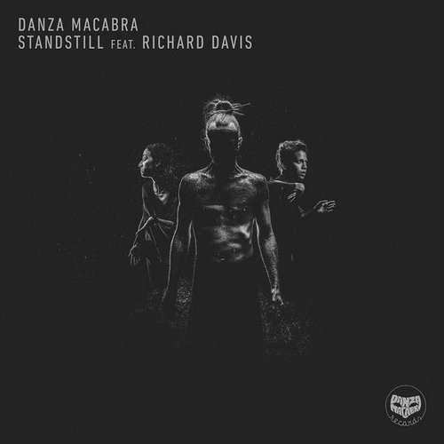 Danza Macabra - Standstill feat. Richard Davis EP [Danza Macabra Records DMR018] (2 March, 2015)