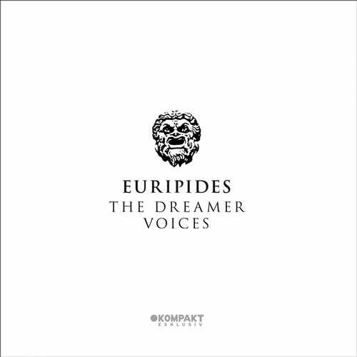 Euripides - The Dreamer / Voices [Kompakt KX03/KOMPAKTDIGITAL054] (30 March, 2015)
