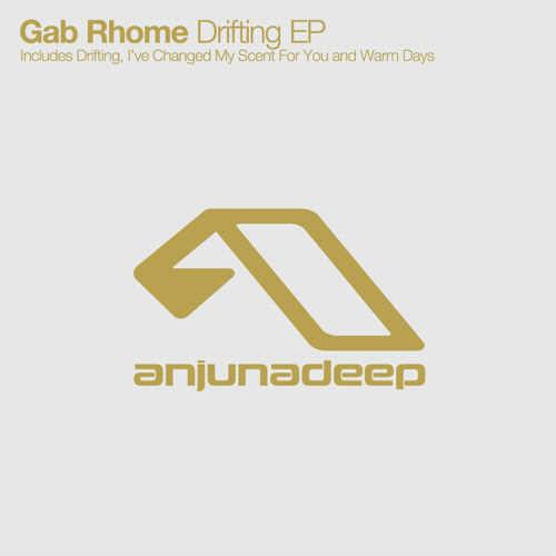 Gab Rhome - Drifting EP [Anjunadeep ANJDEE224] (16 March, 2015)