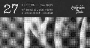 Gabriel - Lue Sept EP [The Exquisite Pain Recordings TEP027] (16 March, 2015)