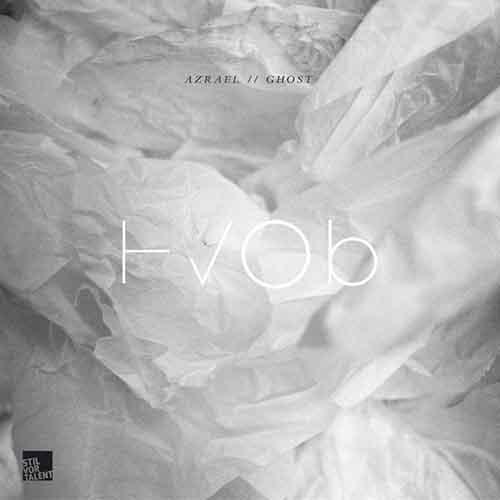 HVOB - Azrael/Ghost EP [Stil Vor Talent SVT 148] (March 20, 2015)