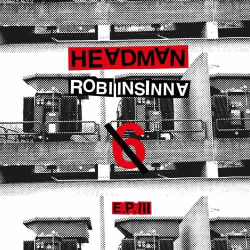 Headman // Robi Insinna - 6 EP III [Relish Recordings RR 078] (27 March, 2015)