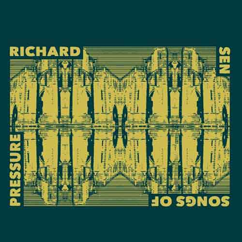 Richard Sen - Songs Of Pressure [Emotional Especial EES 012] (2 March, 201