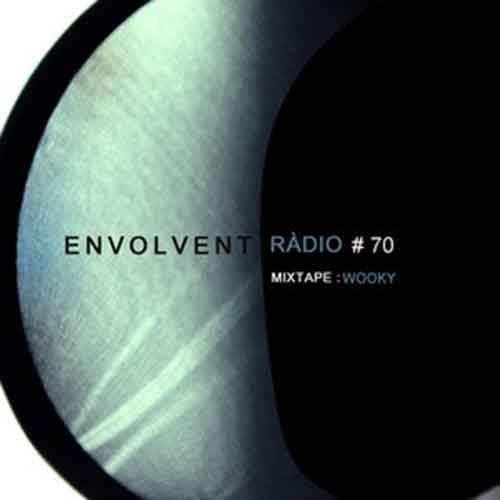 Envolvent Radio #70 - Wooky (2015)